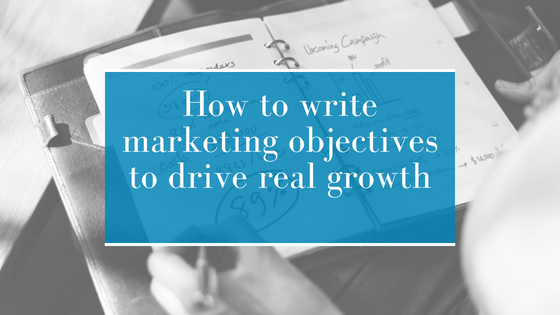 How to supercharge your marketing objectives